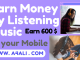 earn 600 $ just by listening music